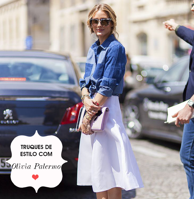 Truques de estilo com Olivia Palermo - Moda - We Fashion Trends