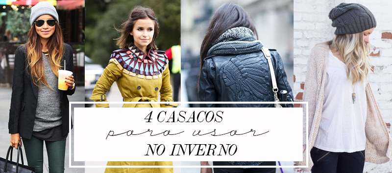 casacos para usar no inverno We Fashion Trends